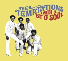 The Temptations With a Lot O Soul by Bradley John Holland