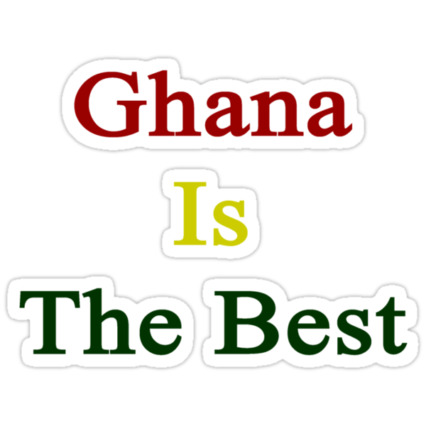 Ghana Is The Best by supernova23