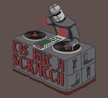 Tis Tis Tis But A Scratch T-Shirt