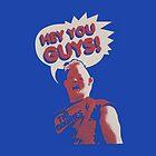 Hey You Guys! by Thomas Luca