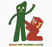 Gumby The Vampire Slayer by Bernard Mesa