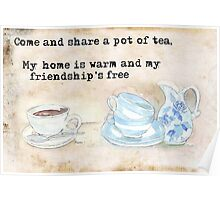 Come and share a pot of tea... Poster