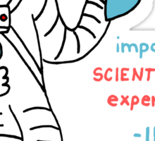 Scientific Astronauts - funny cartoon drawing with handwritten text Sticker