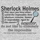 I Do Not Like to Eliminate the Impossible by Khepera