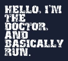Hello I'm the Doctor hoodie (white text) by MrSaxon