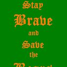 Stay Brave and Save the Bears by ThePeterPan