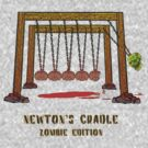 Newtons Cradle- Zombie Edition by GUS3141592