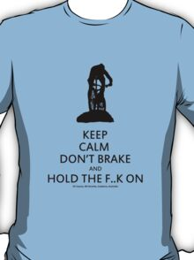 Keep Calm, Cross Country MTB , Mt Stromlo BLACK T-Shirt