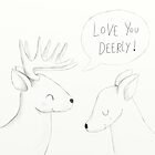 Love You Deerly - Sketch version by Ellen Stubbings