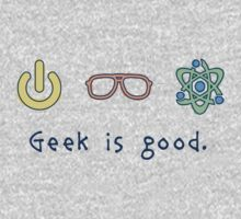 Geek is good. Kids Clothes