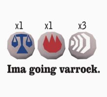 Ima going varrock. by wtfhull