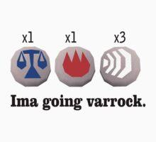 Ima going varrock. by wtfhull