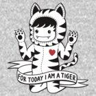 For today I am a tiger by lisamax