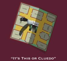 It's This or Cluedo- Text by bearicle
