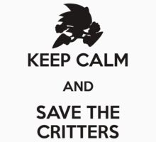 Keep Calm - Save the Critters (Black) by Adam Angold