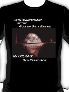 Fireworks - 75th Anniversary of the Golden Gate Bridge T-Shirt