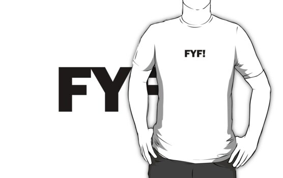 FYF Requested Tee by DomSentra