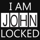 I AM JOHNLOCKED by Gosen406