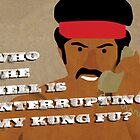 Black Dynamite&#x27;s Kung-Fu by SixPixeldesign