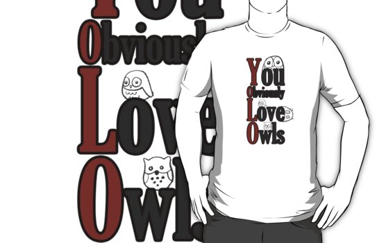 YOLO - You Obviously Love Owls by Cyranh