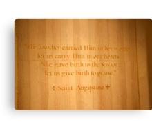 Give birth to praise! Canvas Print