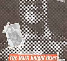 The Dark Knight Rises Tabloid by Robert Knight