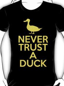 Never Trust A Duck T-Shirt