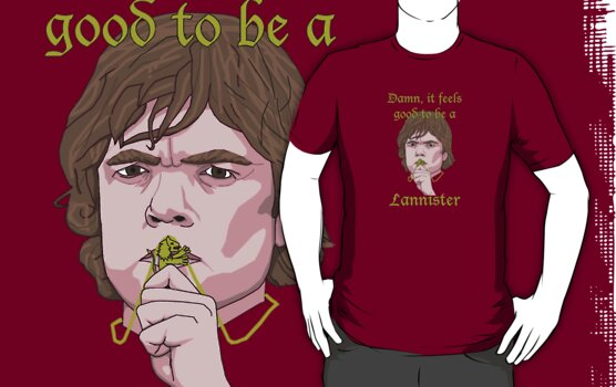 Damn, it feels good to be a Lannister by uncmfrtbleyeti