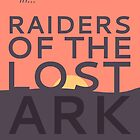 Raiders of the Lost Ark by Sam Novak