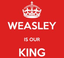 Weasley is our King by Amy Bouchard