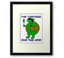 The Tortoise and the Hair Framed Print