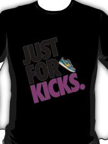 Just for Kicks T-Shirt