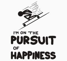 I'm on the Pursuit of Happiness by DudubeL