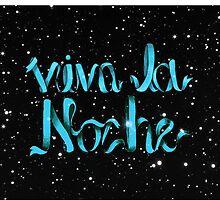 viva la noche by Brianna Garcia