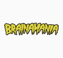 Brainamania by JaySticLe