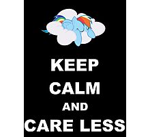 Keep Calm and Care Less Photographic Print