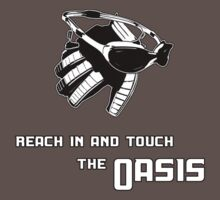 Reach in and touch the Oasis by dopefish