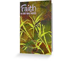 Having Faith Greeting Card