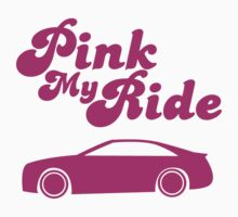 Pink My Ride by PeterSp