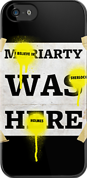 Moriarty was here poster by bomdesignz