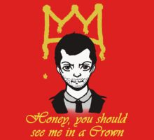 Honey you should see me in a crown Kids Clothes