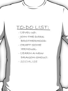 Skyrim To-Do List T-Shirt