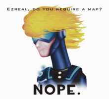 Ezreal, Do you require a map? by chaosblare