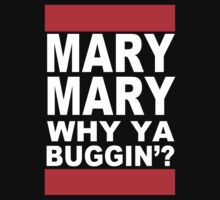 MARY MARY! by gerrorism