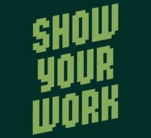 Show Your Work by Robin Lund