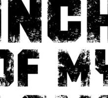 Every inch of my love (Grunge ver.) Sticker