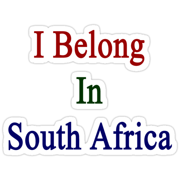 I Belong In South Africa by supernova23