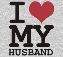 I love my husband by WAMTEES