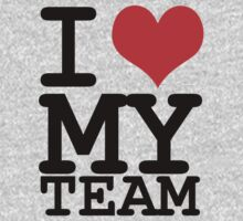 I love my team by WAMTEES