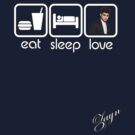 EAT SLEEP LOVE - ZAYN by mcdba